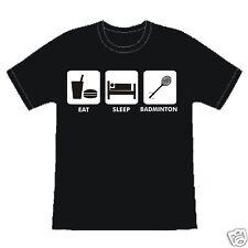 EAT SLEEP BADMINTON FUNNY SLOGAN BIRTHDAY GIFT T-SHIRT