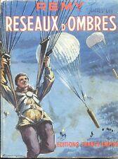 RESEAUX D'OMBRES - Rémy 1952  - Guerre 39-45