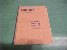 VINTAGE CORONADO REFRIGERATOR FROZEN DESSERT RECIPES++