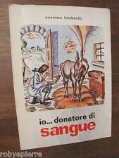 Io donatore di sangue Anonimo Lombardo Grafiche Istituto Artigianelli Lions 1977