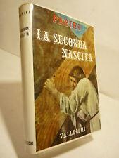 PAPINI : LA SECONDA NASCITA - 1ªEd. 1958 VALLECCHI