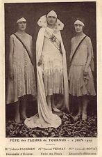 Fête des Fleurs de TOURNUS 2 Juin 1929 Demoiselles d'Honneur et Reine des Fleurs