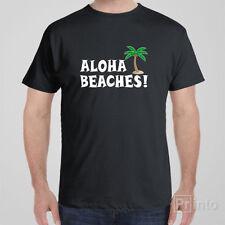 Rude T-shirt ALOHA BEACHES! Cool Hawaii Tee, rude crazy shirt