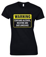 WARNING CONTAINS ALCOHOL NICOTINE BAD LANGUAGE Ladies T-Shirt 8-16 Funny Printed