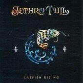Jethro Tull - Catfish Rising [Remastered] (2006)