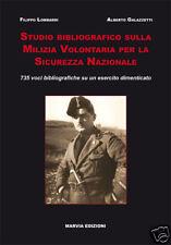 STUDIO BIBLIOGRAFICO SULLA MVSN - MILIZIA VOLONTARIA