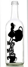 Vinyl Decal Sticker for Wine bottle ALICE IN WONDERLAND WERE ALL MAD HERE TEAPOT