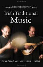 A Short History of Irish Traditional Music (Short His... by Gear�id � hAllmhur�i