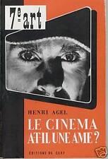 REVUE CINEMA 7EME ART LE CINEMA A-T-IL UNE AME ?