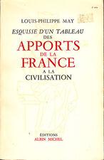 C1 May ESQUISSE des APPORTS DE LA FRANCE A LA CIVILISATION Epuise