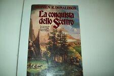 STEPHEN R.DONALDSON-LA CONQUISTA DELLO SCETTRO-FANTASY-MONDADORI-1989