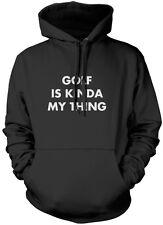 Golf is Kinda My Thing - Golfing Golfer Kids Unisex Hoodie