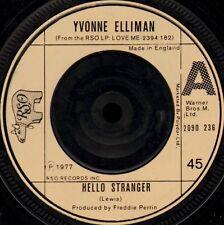 "YVONNE ELLIMAN hello stranger/good sign 2090 236 uk rso 7"" WS EX/"