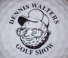 (1) DENNIS WALTERS GOLF SHOW LOGO GOLF BALL