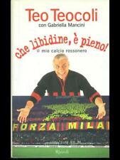 CHE LIBIDINE, E' PIENO!  TEO TEOOLI - GABRIELLA MANCINI RIZZOLI 2003