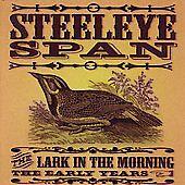 Steeleye Span-  Lark In The Morning: The Early Years CD (2 Discs) OOP