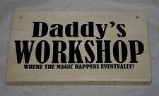 Daddy's Workshop HNE 2018 Outdoor Hanging Porte Signe Plaque Wood Shed Garage Den