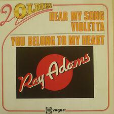 "7"" MEGA RARE MINT -! Ray Adams: HEAR MY SONG VIOLETTA"