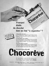 PUBLICITÉ CHOCORÊVE EN CARTOUCHE DU CHOCOLAT DANS UN ÉTUI A CIGARETTES