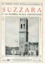 SUZZARA E LA FLORIDA PLAGA LE CENTO CITTA' D'ITALIA ILLUSTRATE SONZOGNO ANNI '20