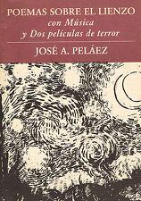 Jose A Pelaez Poemas Sobre Lienzo Con Musica Poetry Cuba Puerto Rico