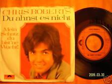 Chris Roberts - Du ahnst es nicht / Mein Schatz..   Top