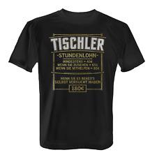 Stundenlohn Tischler Herren T-Shirt Spruch Schreiner Handwerk Beruf Arbeit Job