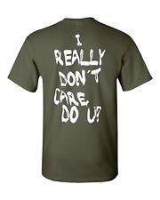 I Really Don't Care Do You? Melania Trump PRINTED ON BACK Men's Tee Shirt 1848