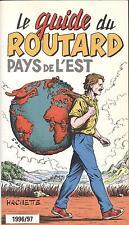 Le guide du Routard Pays de l'Est par Pierre Josse (Hachette, Paperback 1996)