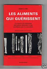 LES ALIMENTS QUI GUERISSENT ROBERT S.FORD IDEGRAF 1985