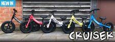 NEW Cruiser Balance Bike for Training Kids / Children. Lightweight No pedals