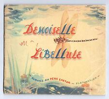 """DEMOISELLE LIBELLULE"" ALBUM DU PERE CASTOR (1949)"