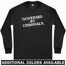 Governed by Criminals Long Sleeve T-shirt - LS - Police State Gov - Men / Youth