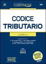Codice tributario 2013 - XVI EDZIONE - COD.519 SIMONE EDITORE 9788824437615