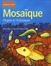 Mosaïque - Projets & techniques. Livre neuf