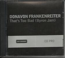 DONAVON FRANKENREITER That's too bad PROMO DJ CD single