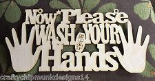 Now please wash your hands plaque  MDF 300 x 200mm