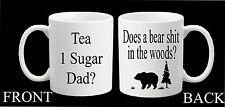 Personalizzata non è un orso S ** T IN THE WOODS TAZZA Papà passo Papà Padre's Giorno Regalo