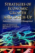 Strategie di crescita economica e catch-up: le politiche industriali e di gestione