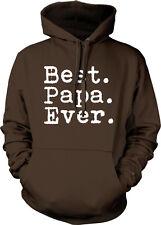 Best. Papa. Ever. Greatest Dad Grandpa Father's Day Love World Hoodie Sweatshirt