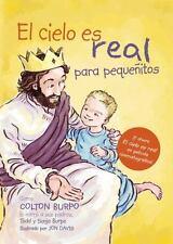 El cielo es real - edición ilustrada para pequeñitos: La asombrosa his-ExLibrary