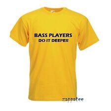 Bass Players Do It Deeper T Shirt Tee for bassist musician