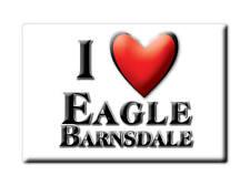 SOUVENIR UK - ENGLAND FRIDGE MAGNET I LOVE EAGLE BARNSDALE (LINCOLNSHIRE)