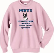 Dog Sweatshirt - MAS Multiple Boston Terrier Syndrome Men Women Adopt Dog # 79