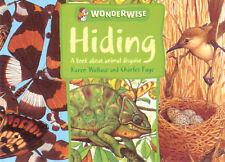 CHILDREN'S WONDERWISE LEARNING BOOK: HIDING