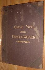 Great Men and Famous Women  Vol. 1        c.1894