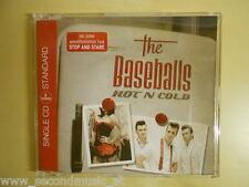 MAXI CD --THE BASEBALLS--HOT N COLD--2 TRACKS--