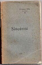 Docteur CHARLES VIDAL de CASTRES SINCERITES 1907 DEDICACE PENSEES PROSE TARN