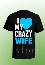Husband and Wife Shirt - I love my Crazy Wife Tee