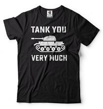 Funny T-shirt Tank You Very Much Humor Tshirt War Tee Shirt Party tee Game Shirt